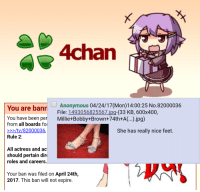 4chan: 4chan  Anonymous  04/24/17 (Mon) 14:00:25 No. 82000036  You are bann  File  1493056825567 jpg-(33 KB, 600x400,  You have been per  Millie+Bobby+Brown+74th+A(...).jpg)  from all boards fo  /tv /82000036.  She has really nice feet.  Rule 2:  All actress and ac  should pertain dir  roles and careers.  Your ban was filed on April 24th,  2017. This ban will not expire.