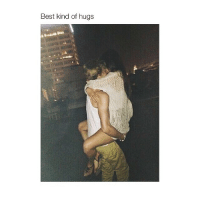 Best, Girl Memes, and Kindness: Best kind of hugs more like dry humping