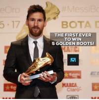 Memes, Boots, and Marca: 5.17  THE FIRST EVER  TO WIN  5 GOLDEN BOOTS  MARC  MARCA  Claro Ladies & Gentlemen, Leo Messi! 👏