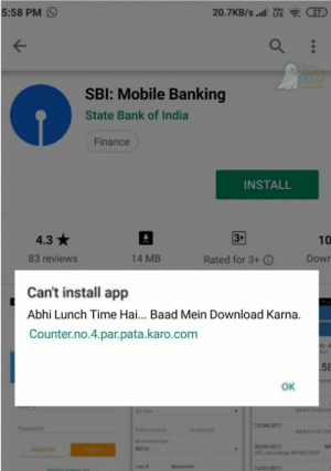 Finance, Memes, and Bank: 5:58 PM 9  20.7KB/s 27  SBl: Mobile Banking  State Bank of India  Finance  INSTALL  4.3  3+  10  83 reviews  14 MB  Rated for 3+  Dowr  Can't install app  Abhi Lunch Time Hai... Baad Mein Download Karna.  Counter.no.4.par.pata.karo.com  ок  13/04/201  P 1401-20  Ne  BOTH  13/01/2017 Meanwhile 😂😂