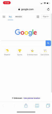 Live look in at Patriots fans... https://t.co/5x3kCbXQDS: 5:59  a google.com  ALL IMAGES  Sign in  Google  Weather  Sports  Entertainment  Eat & Drink  ● Unknown-Use precise location Live look in at Patriots fans... https://t.co/5x3kCbXQDS