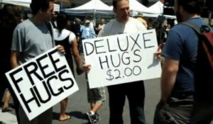 Capitalism gets you the best hugs.: 5  DELUXE  HUGS  $2.00 Capitalism gets you the best hugs.