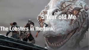 Meme, Relatable, and Old: 5%ear old Me  The Lobsters in the tank Everyone one has felt this so invest in this relatable meme