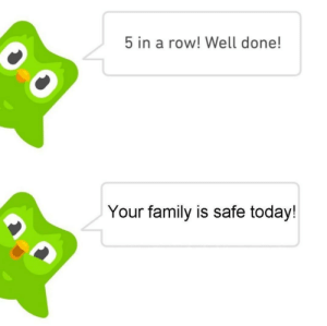 Family, Today, and Irl: 5 in a row! Well done!  Your family is safe today! Me_irl