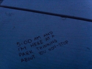 non stop: 5 OO An AND  IM HERE AT A  PARK THINKING  AB  OUT YOU NON-STOP