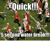 5 Second Water break!!! Marching band is right around the corner!! And I honestly couldn't be anymore excited! Comment and let us know what your show is for the upcoming season. Have a great Saturday!  ~PiccoloPrincess~