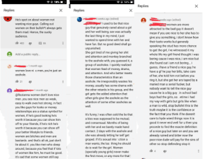 """Some highlights from the comment section of a comedian talking about how """"women don't like niceguys"""". For some context the audience wasn't laughing a lot. There's a bunch more but these were the easiest to shoddily edit together.: 50%  50%  X  Replies  Replies  Replies  4 weeks ago (edited)  Lweeks ago (edited)  He's spot on about women not  I used to be that nice  guy that genuinely cared about a girl  actually  the last thing in my mind, I just  wanting nice guys. Calling out  women on their bullsh*t always gets  them mad. Hence, the sucky  WOmen are more  attracted to the bad guy it doesn't  and her well being,  sex was  mean if you are nice to her she has to  give you something, i don't know how  their taste works but generaly  audience.  wanted to spend time with her and  good deed shall go  483  66  have fun. But no  speaking the stud has more chance  to get the girl, i've witnessed it my  whole life my girl friend thoughti  unpunished  She got tired of me  and attention and monkey branched  to the asshole with, you guessed it,  group of assholes. I quickly realized  that women feed of money, drama,  giving her shit  Add a public reply...  í was  boring cause i was nice, i am nice but  she found out i am not boring... i  1 month ago  guess, i have a friend a nice guy, he  women love ni e men, you're just an  have a gf he pay her bills, take care  of her, she told him not before you  and attention. And who better meets  asshole.  those characteristics than an  ring it, but she get her ars taped by a  asshole. He irresponsibly wastes his  21  maried man a serial fucker, but  money, usually has some drama with  the other retards in his group, and the  nobody want to tell the nice guy  cause he is a big guy, in school bad  boys had the girls, so ietime i had  1 month ago  girl gets the added attention that  @Rozianna women don't love nice  S  other girls give the asshole as the  men. you see nice men as weak,  my way with girls but girls like when  a man is wild, """