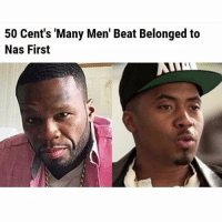 50cent 'Many Men' Beat belonged to nas first: 50 Cent's 'Many Men' Beat Belonged to  Nas First 50cent 'Many Men' Beat belonged to nas first