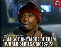 Facebook, Meme, and Mlb: 50  facebook.com/NOTSportsCenter  VALL GOTANY MORE OF THEM  WORLD SERIES GAMES  DOWNLOAD MEME GENERATOR FROM HTTP://MEMECRUNCH COM MLB fans currently: #WorldSeries https://t.co/HrDbNSmKjD