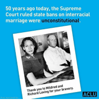 Marriage, Memes, and Nationwide: 50 years ago today, the Supreme  Court ruled state bans on interracial  marriage were unconstitutional.  you to Mildred and  for your bravery.  Richard Loving ACLU  Photo: Associated Press ❤️✊🏾 50 years ago today, the Supreme Court ruled state bans on interracial marriage were unconstitutional. LovingDay - repost from @aclu_nationwide
