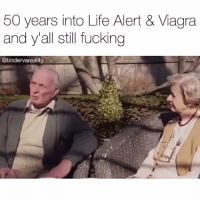 Life Alert, Memes, and Old People: 50 years into Life Alert  & Viagra  and y'all still fucking  @tindervsreality Old people are so sweet lol