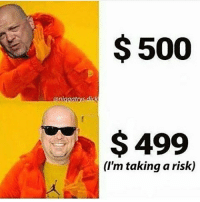 The rick harrison memes are still funny to me because he's so ridiculously cheap to his clients when offering a price. Too bad it got ruined so quickly: $500  ianigaatnys dick  $499  (I'm taking a risk) The rick harrison memes are still funny to me because he's so ridiculously cheap to his clients when offering a price. Too bad it got ruined so quickly