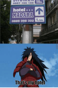 Memes, Hotel, and Monkey: 50m.  0887 166 188  hotel  MADARA  1 km.  0889 098 322  Thats my hotel Bruh - Monkey D. Luffy
