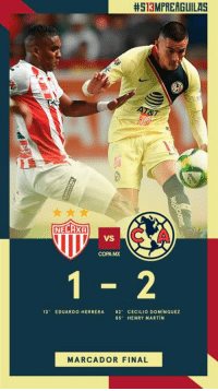 Martin, Henry, and Copa:  #513MPREAGUILAS  C A  VS  COPA MX  13. EDUARDO HERRERA 82-CECILIO DOMÍNGUEZ  85' HENRY MARTIN  MARCADOR FINAL Final from tonight
