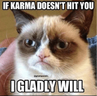 I'm being serious guys.: IFKARMADOESNTHIT YOU  @grumpy catt-  IGLADIN WILL I'm being serious guys.