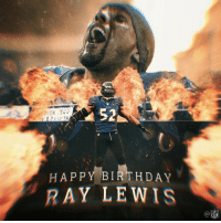 Birthday, Memes, and Nfl: 52  HAPPY BIRTHDAY  RAY LEWIS  C@  NFL 2x @SuperBowl champion. 2x DPOY. 13x Pro Bowler. 10x All-Pro. And @ProFootballHOF Class of 2018.  Join us in wishing @raylewis a HAPPY BIRTHDAY! 🎁🎉🎂 https://t.co/9iX9bRABVB