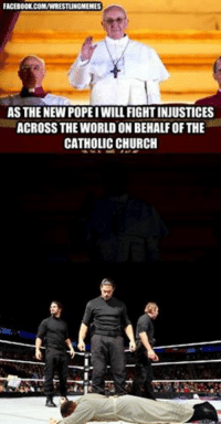 Facebook, Sorry, and Wrestling: FACEBOOK COMIWRESTLINGMEMES  AS THE NEW POPE IWILL FIGHTINJUSTICES  ACROSS THE WORLD ON BEHALFOF THE  CATHOLICCHURCH Sorry pope position's been filled