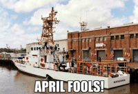Coast Guard: APRIL FOOLS!  MATAGORDA