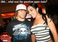 uhh... what was the question again dude?  f facebook [Credit to Ariel Gonzales] LIKE US MMA Memes