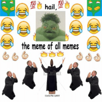All of The: hail  2  the meme of all memes  kfre  kfre