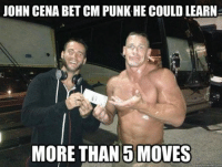 cena: JOHN CENA BETCM PUNKHE COULD LEARN-  MORE THAN 5 MOVES  quick meme cori