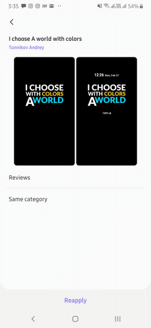 I choose with colors A WORLD: 54%  Vo)  LTE2  3:35  I choose A world with colors  Tunnikov Andrey  12:26 Mon, Feb 27  I CHOOSE  I CHOOSE  WITH COLORS  WITH COLORS  AWORLD  AWORLD  100%  Reviews  Same category  Reapply I choose with colors A WORLD