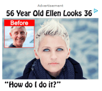 """Target, Tumblr, and Blog: 56 Year Old Ellen Looks 36  Before  """"How do I do it?"""" <p><a class=""""tumblr_blog"""" href=""""http://sidesoup.com/post/93209108085/im-a-little-scared-and-also-very-concerned"""" target=""""_blank"""">oreoofficial</a>:</p> <blockquote> <p>im a little scared and also very concerned</p> </blockquote>"""
