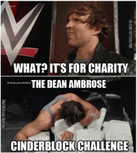 Its Raw: RAW  WHAT ITS FOR CHARITY  THE DEAN AMBROSE  Rollins  CINDERBLOCK CHALLENGE