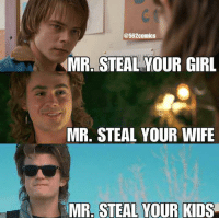 Mr Steal Your Grandma: @562comics  MR, STEAL YOUR GIRL  MR. STEAL YOUR WIFE