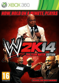 I had a go at making a WWE 2K14 cover... would you buy it? Features tag team gauntlet match, 6 man tag team match 10 man survivor series tag team match and tag team ladder match modes: XBOX360  EDITION  16  FACEBOOK COM/WRESTLINGMEMES  www.pegi info I had a go at making a WWE 2K14 cover... would you buy it? Features tag team gauntlet match, 6 man tag team match 10 man survivor series tag team match and tag team ladder match modes