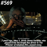 QOTD: The item on your right is your weapon against Voldemort. What is it?👽 = Rest In Peace Jimmy Gardner ❤️⚡️Follow @iloveharrypotter9 and @mypotterquotes for more of my posts ☀️:  #569  MYPOTTERFACTs  7 years ago, May 3, 2010) Jimmy Gardner, who  .played Ernie the Knight Bus driver in The  Prisoner of Azkaban film, passed away. QOTD: The item on your right is your weapon against Voldemort. What is it?👽 = Rest In Peace Jimmy Gardner ❤️⚡️Follow @iloveharrypotter9 and @mypotterquotes for more of my posts ☀️