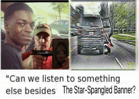 "Marine Memes: Marine  TIME  ""Can we listen to something  else besides The Star-Spangled Banner?"