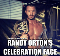 It's hard to tell but he's actually smiling from ear to ear in this photo: RANDY ORTON S  CELEBRATION FACE It's hard to tell but he's actually smiling from ear to ear in this photo