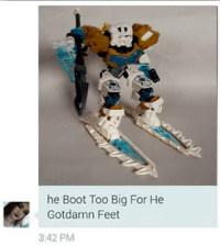 I absolutely Fuckign DED: he Boot Too Big For He  Gotdamn Feet  3 42 PM I absolutely Fuckign DED