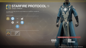 Destiny, Future, and Life: 59  STARFIRE PROTOCOL  CHEST ARMOR  13.4 billion years ago, the first stars kindled out of darkness, seeding the  future of all life.  ARMOR PERKS  ARMOR MODS  Requires Warlock Class  Mobility  Resilience  Recovery  666  DEFENSE  E Show Lore  Hide Menu Lock  Esc Dismiss  Ctri  > When you are a warlock but feel like you want to be the devil