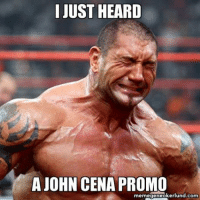 we all know that feel dave.: JUST HEARD  A JOHN CENA PROMO  memegeneokerlund.com we all know that feel dave.
