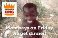 Come down to Botswana Burger King this Friday, kids eat for free!! - Baboola: BURGER  KING  Mor Says on Frida  we get dinner! Come down to Botswana Burger King this Friday, kids eat for free!! - Baboola