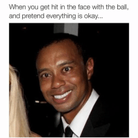 Can you relate? (Tag your mates): When you get hit in the face with the ball,  and pretend everything is okay. Can you relate? (Tag your mates)