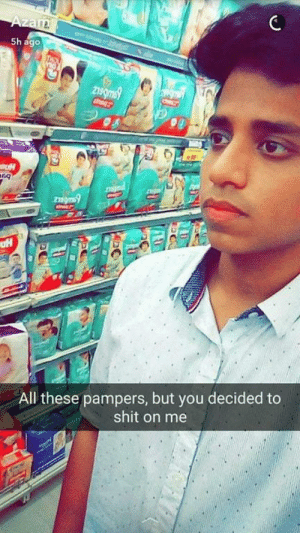 Dank, Memes, and Shit: 5h ago  All these pampers, but you decided to  shit on me me_irl by kitehkiteh MORE MEMES