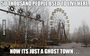 Ghost, April, and April 26: 5OTHOUSAND PEOPLEUSEDTOLIVEHERE  NOW ITS JUSTA GHOST TOWN April 26 1986