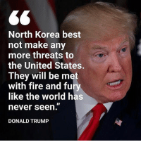 "Go get em Trump! 🇺🇸 Like my content? Check out my friends: @american.veterans @_americafirst_ @the.red.pill @break.the.fake americanmade🇺🇸 patriot patriots americanpatriots politics conservative libertarian patriotic republican usa america americaproud wethepeople republican freedom secondamendment MAGA PresidentTrump alllivesmatter america: 6<  North Korea best  not make any  more threats to  eS  They will be met  with fire and fury  like the world has  never seen.""  DONALD TRUMP Go get em Trump! 🇺🇸 Like my content? Check out my friends: @american.veterans @_americafirst_ @the.red.pill @break.the.fake americanmade🇺🇸 patriot patriots americanpatriots politics conservative libertarian patriotic republican usa america americaproud wethepeople republican freedom secondamendment MAGA PresidentTrump alllivesmatter america"