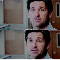 [6.23] one of the most famous scenes I guess 🙃 — { derekshepherd greysanatomy}: 6.23  I'm a human being. I make mistakes.  THISISGREYS  I'm flawed. We all are. [6.23] one of the most famous scenes I guess 🙃 — { derekshepherd greysanatomy}