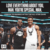 All Star, Love, and Game: 6 99  LOVE EVERYTHING ABOUT YOU,  MAN. YOU'RE SPECIAL,MAN  LEBRON TO GIANNIS AFTER THE ALL-STAR GAME  HARI  2019  AKERS  B R Captain to captain ✊