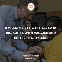 Apple, Bill Gates, and Dell: 6 MILLION LIVES WERE SAVED BY  BILL GATES WITH VACCINE AND  BETTER HEALTHCARE.  TECHNOLOGY FACTS  @TECHNOBOLT Windows>Mac Fight - fact technobolt technology tech apple iphone ipod ipad samsung s7 hp dell acer lenovo asus cool innovation inspirational microsoft windows mac osx awesome wow damn nice amazing oneplus smartphone phone