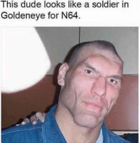 Dank Memes: This dude looks like a soldier in  Goldeneye for N64.