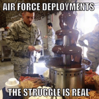 Fan Submission: AIR FORCE DEPLOYMENTS  THE STRUGGLE IS REAL Fan Submission