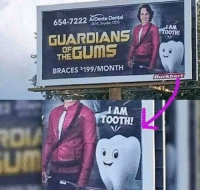 This dentist advertising billboard: 654-7222 ArDente Dental  GUARDIANS TA  THE GUMS  OF  BRACES s199/MONTH  Burkhart  AM  TOOTH!  um This dentist advertising billboard