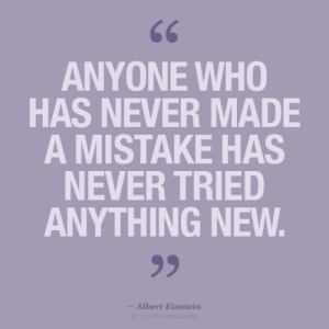 Einstein: 66  ANYONE WHO  HAS NEVER MADE  A MISTAKE HAS  NEVER TRIED  ANYTHING NEW.  99  - Albert Einstein  @TYPELIKEAGIRL