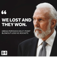 Vintage Pop.: 66  WE LOST AND  THEY WON  GREGG POPOVICH ON 27-POINT  BLOWOUT LOSS VS. ROCKETS  BR Vintage Pop.