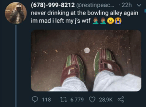 blacktwittercomedy:  Black Twitter Comedy: (678)-999-8212 @restinpeac.... 22h  never drinking at the bowling alley again  im mad i left my j's wtf 63  Li 6 779  118  28,9K blacktwittercomedy:  Black Twitter Comedy